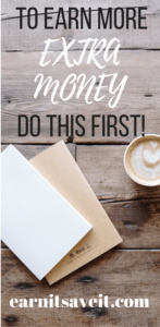 Earn more extra cash by doing this one thing.